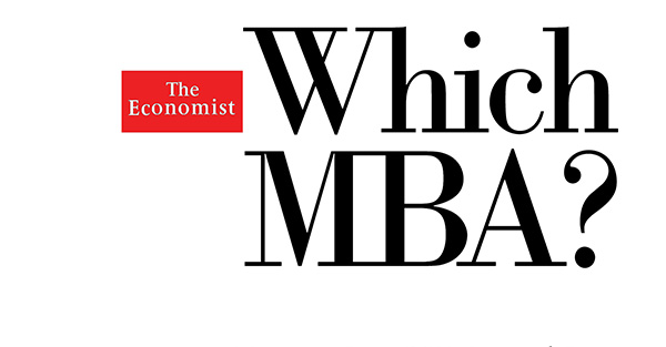 Business School - The Economist Which MBA? 2014 Rankings Full Time MBA